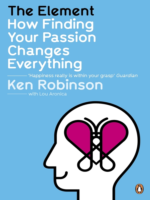 The Element (eBook): How Finding Your Passion Changes Everything